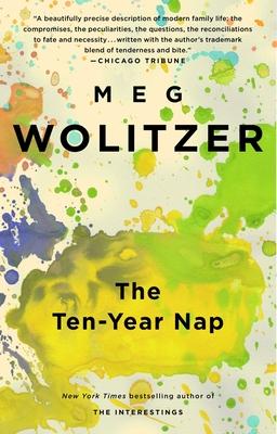 The Ten-Year Nap - Wolitzer, Meg
