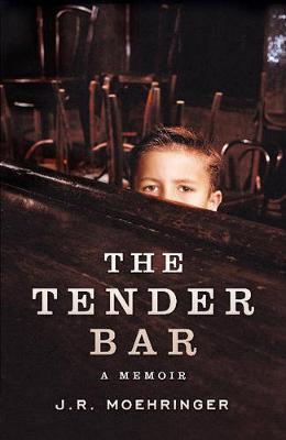 The Tender Bar - Moehringer, J. R.