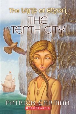 The Tenth City - Carman, Patrick