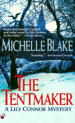 The Tentmaker - Blake, Michelle