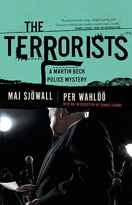 The Terrorists: A Martin Beck Mystery - Sjowall, Maj, Major, and Wahloo, Per, and Tate, Joan (Translated by)