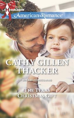 The Texas Christmas Gift - Thacker, Cathy Gillen
