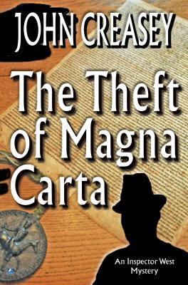 The Theft of Magna Carta - Creasey, John