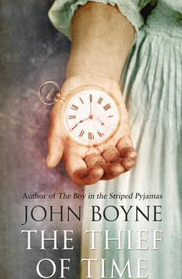 The Thief of Time - Boyne, John