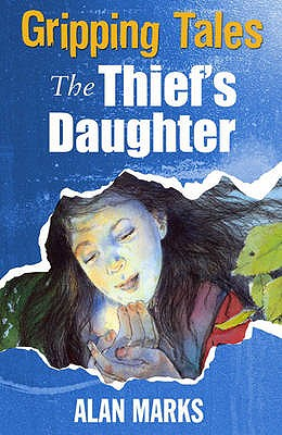 The Thief's Daughter - Marks, Alan