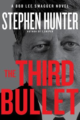 The Third Bullet - Hunter, Stephen