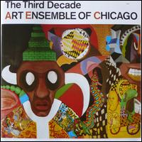 The Third Decade - The Art Ensemble of Chicago