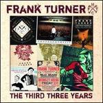 The Third Three Years