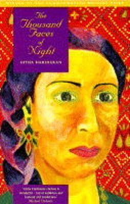 The Thousand Faces of Night - Hariharan, Githa
