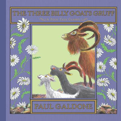 The Three Billy Goats Gruff - Galdone, Paul