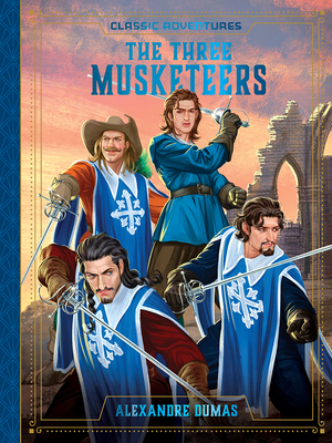 The Three Musketeers - Dumas, Alexandre (Original Author), and Hill, Susan (Adapted by)