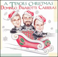 The Three Tenors Christmas - The Three Tenors