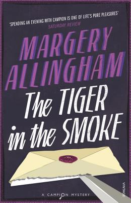 The Tiger in the Smoke - Allingham, Margery