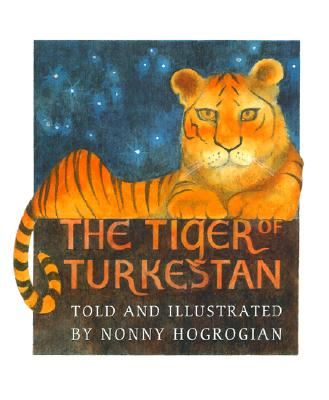 The Tiger of Turkestan - Hogrogian, Nonny (As Told by)