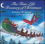 The Time-Life Treasury of Christmas: Holiday Memories