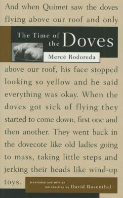 The Time of the Doves - Rodoreda, Merce, and Rosenthal, David H (Introduction by)