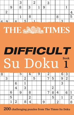The Times Difficult Su Doku Book 1: 200 Dreadfully Tricky Su Doku Puzzles - Gould, Wayne (Compiled by)