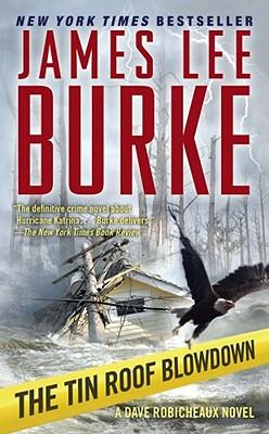 The Tin Roof Blowdown - Burke, James Lee