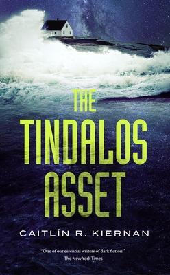 The Tindalos Asset - Kiernan, Caitlin R
