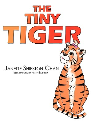 The Tiny Tiger - Shipston Chan, Janette
