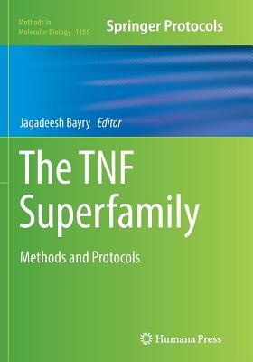 The Tnf Superfamily: Methods and Protocols - Bayry, Jagadeesh (Editor)