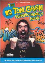 The Tom Green Show: Subway Monkey Hour