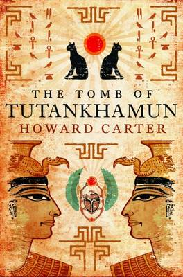 The Tomb of Tutenkhamen - Carter, Howard, and Romer, John (Introduction by)