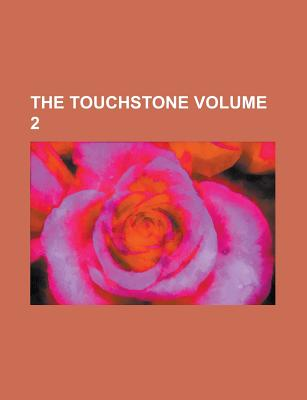 The Touchstone Volume 2 - Anonymous