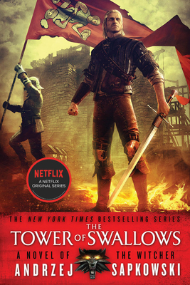 The Tower of Swallows - Sapkowski, Andrzej, and French, David A (Translated by)