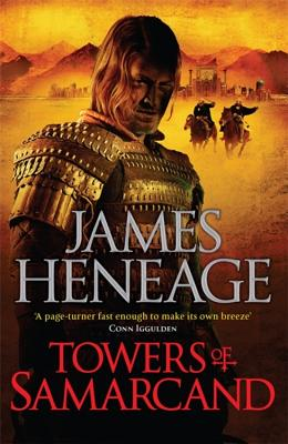 The Towers of Samarcand - Heneage, James