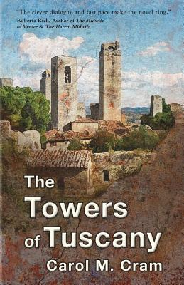 The Towers of Tuscany - Cram, Carol M
