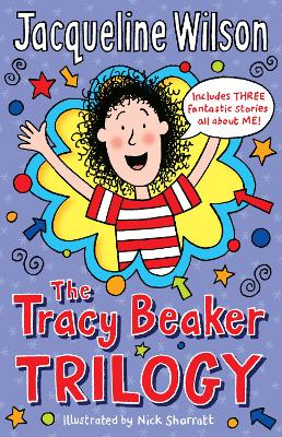 The Tracy Beaker Trilogy - Wilson, Jacqueline