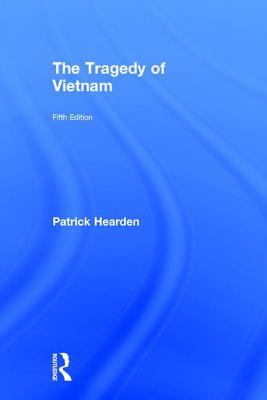 The Tragedy of Vietnam - Hearden, Patrick J.