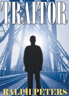 The Traitor - Peters, Ralph, and Hilder, David (Read by)