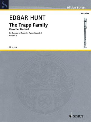 The Trapp Family Recorder - Volume 1: For Soprano or Tenor Recorder - Trapp Family, The (Composer)