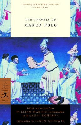 The Travels of Marco Polo - Polo, Marco, and Komroff, Manuel (Editor), and Marsden, William (Translated by)