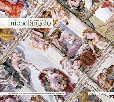 The Treasures of Michelangelo - Wallace, William E
