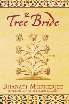 The Tree Bride - Mukherjee, Bharati