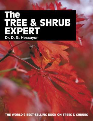The Tree & Shrub Expert - Hessayon, D G