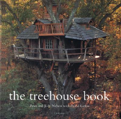 The Treehouse Book - Larkin, David (Editor), and Nelson, Peter