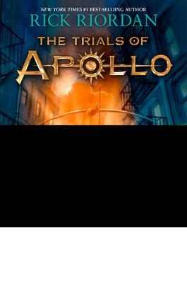 The Trials of Apollo, Book One: The Hidden Oracle - Riordan, Rick