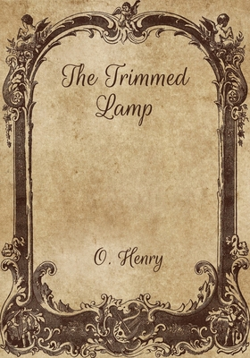 The Trimmed Lamp - Henry, O