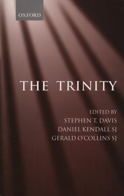 The Trinity: An Interdisciplinary Symposium on the Trinity - Davis, Stephen (Editor)