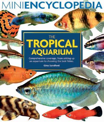 The Tropical Aquarium - Sandford, Gina