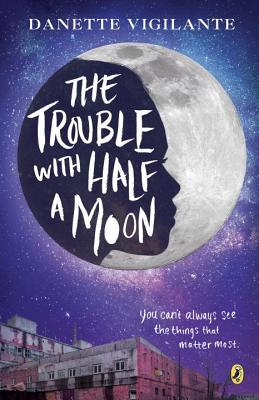 The Trouble with Half a Moon - Vigilante, Danette