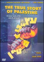 The True Story of Palestine - Joel Silberg; Nathan Axelrod; Uri Zohar; Yoel Zilberg