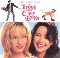 The Truth About Cats & Dogs - Original Soundtrack