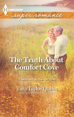 The Truth about Comfort Cove - Quinn, Tara Taylor