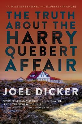 The Truth about the Harry Quebert Affair - Dicker, Joel