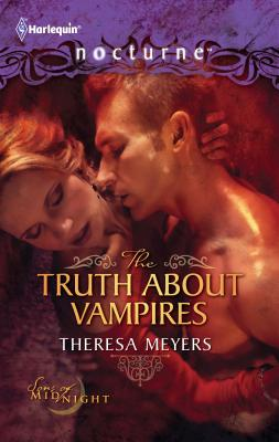 The Truth about Vampires - Meyers, Theresa